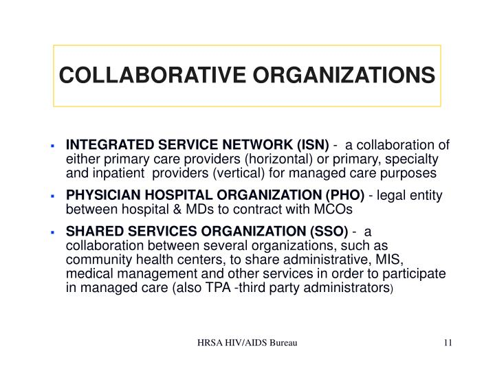 COLLABORATIVE ORGANIZATIONS
