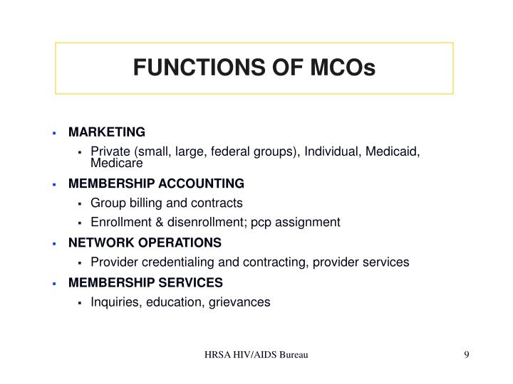 FUNCTIONS OF MCOs