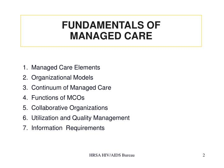 Fundamentals of managed care