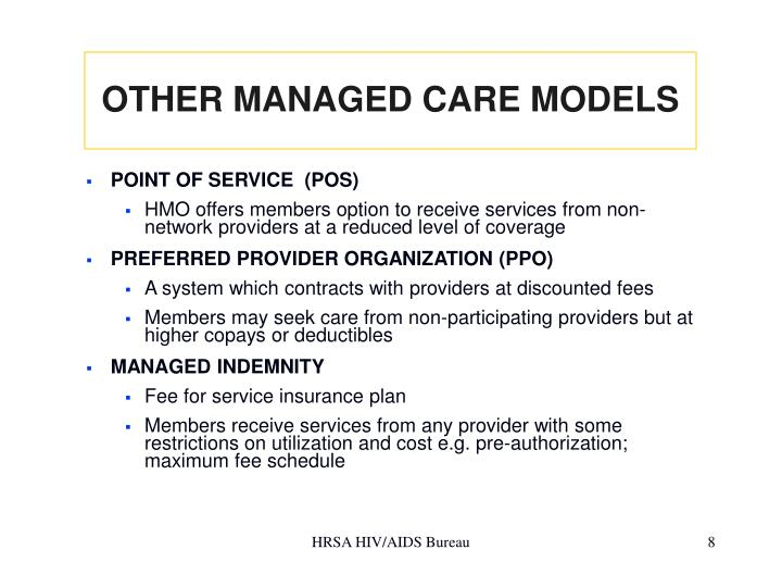OTHER MANAGED CARE MODELS