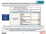 development of detailed adjustments policy adjustment continued