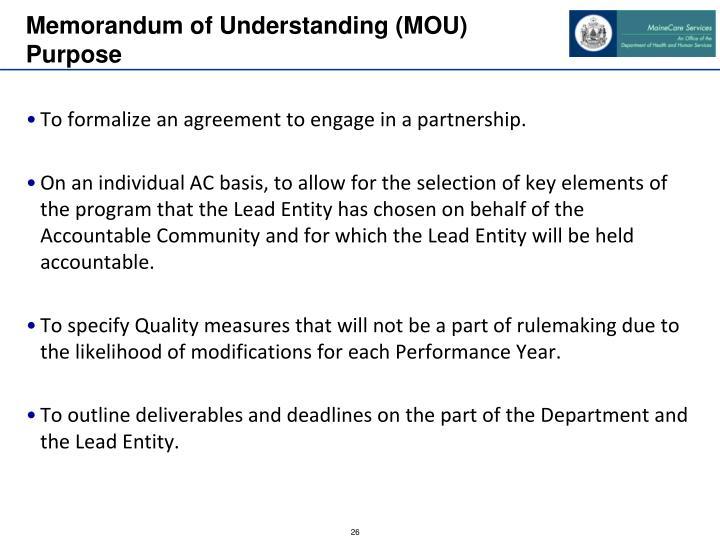 Memorandum of Understanding (MOU) Purpose