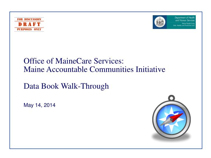 Office of MaineCare Services: