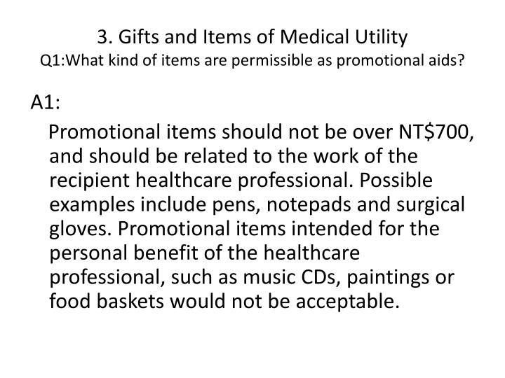 3. Gifts and Items of Medical Utility