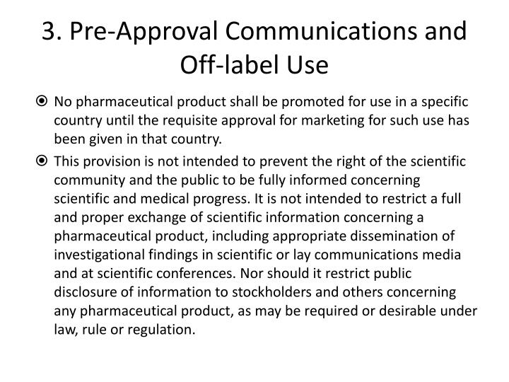 3. Pre-Approval Communications and Off-label Use
