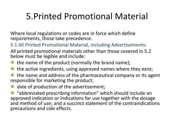 5.Printed Promotional Material