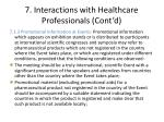 7 interactions with healthcare professionals cont d