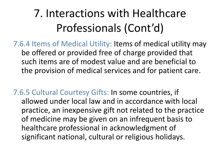 7. Interactions with Healthcare Professionals (Cont'd)