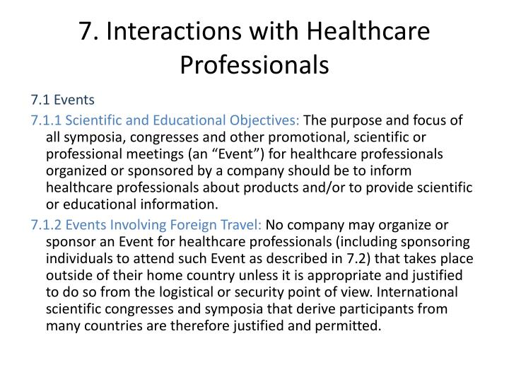 7. Interactions with Healthcare Professionals