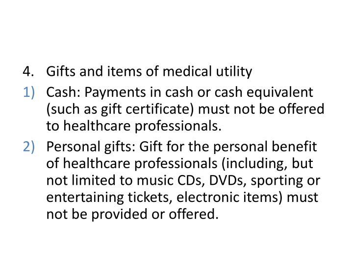 Gifts and items of medical utility