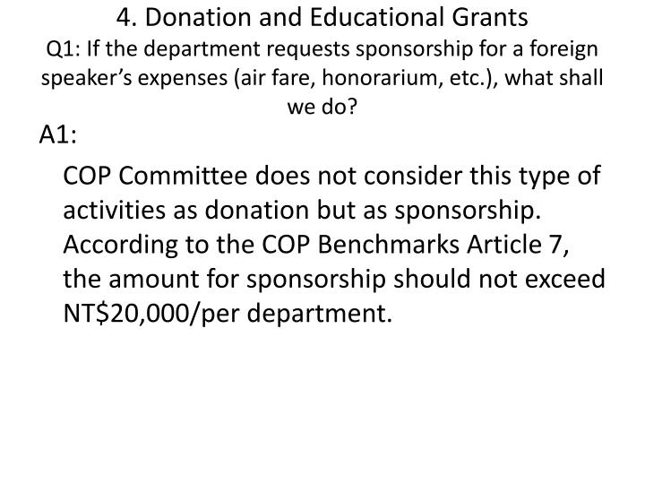 4. Donation and Educational Grants