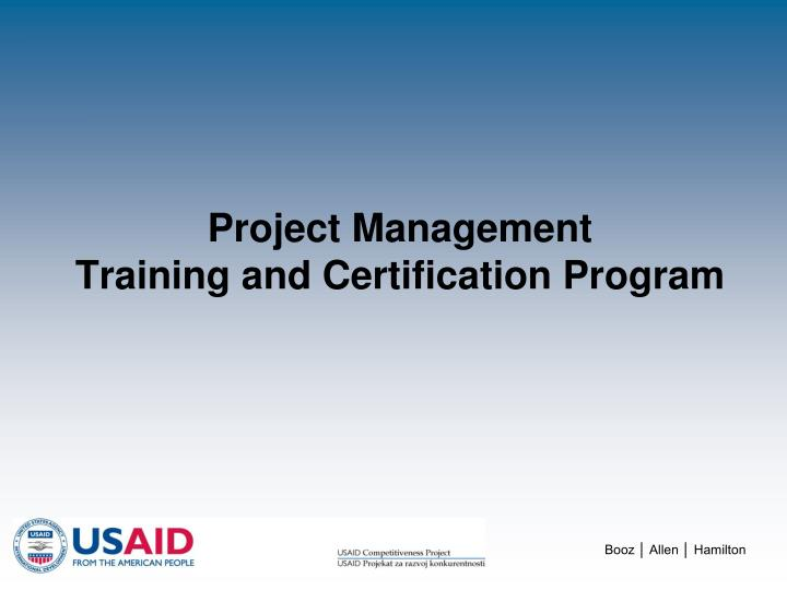 Project management training and certification program