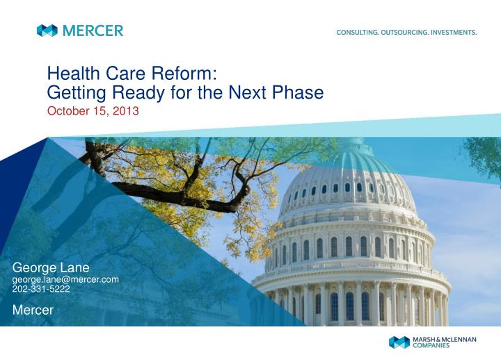 Health care reform getting ready for the next phase