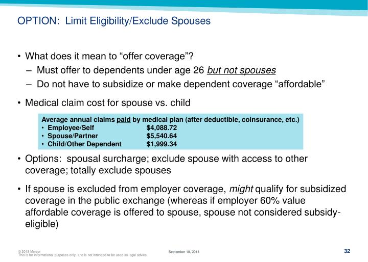 OPTION:  Limit Eligibility/Exclude Spouses