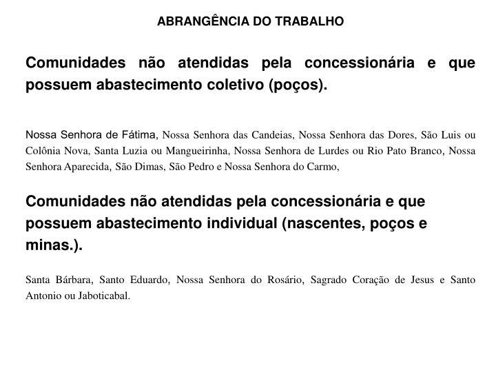 ABRANGÊNCIA DO TRABALHO
