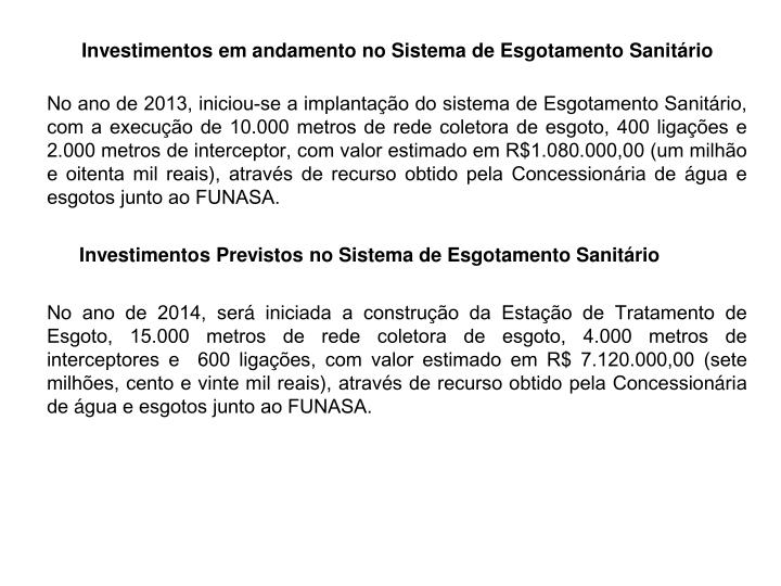 Investimentos em andamento no Sistema de Esgotamento Sanitário