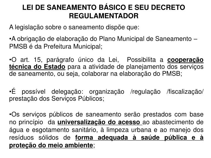 LEI DE SANEAMENTO BÁSICO E SEU DECRETO REGULAMENTADOR