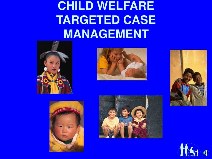 Child welfare targeted case management