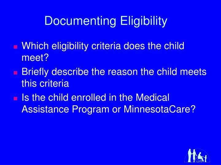 Documenting Eligibility