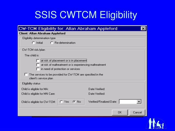 SSIS CWTCM Eligibility