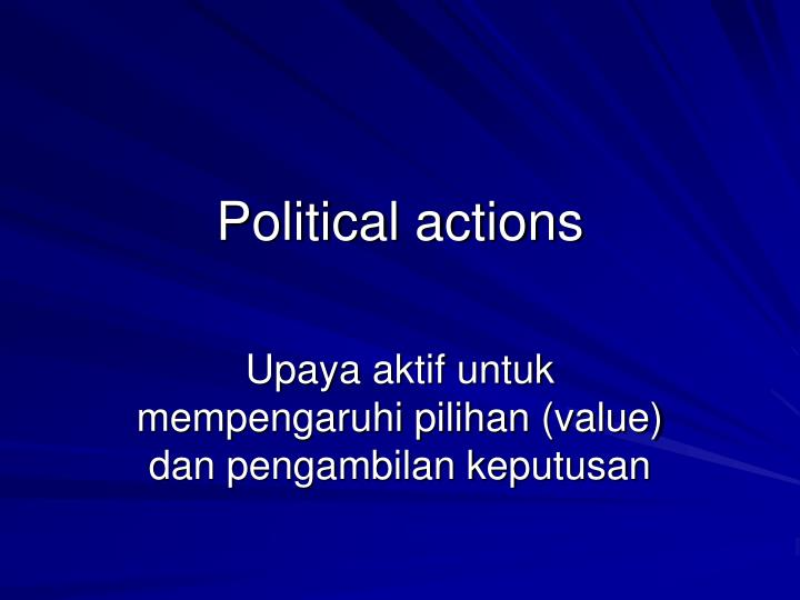 Political actions