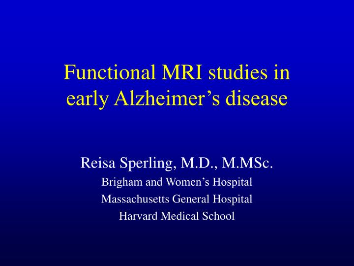 Functional MRI studies in