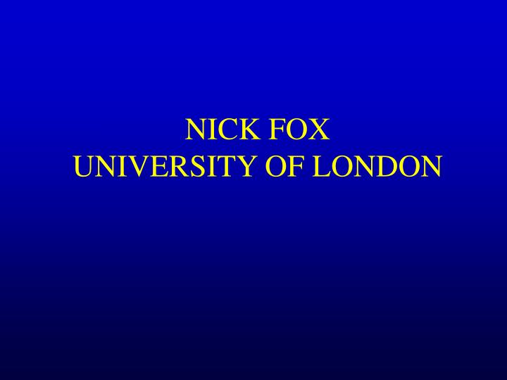 Nick fox university of london