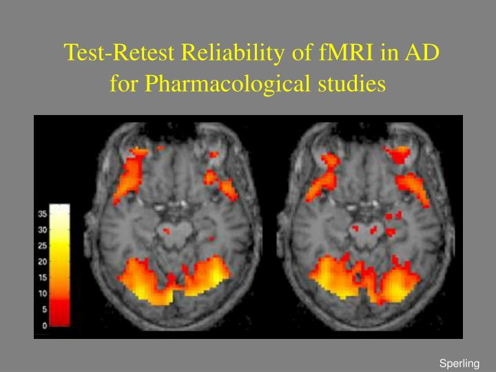 Test-Retest Reliability of fMRI in AD for Pharmacological studies