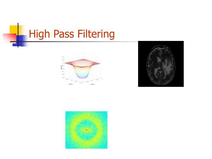 High Pass Filtering