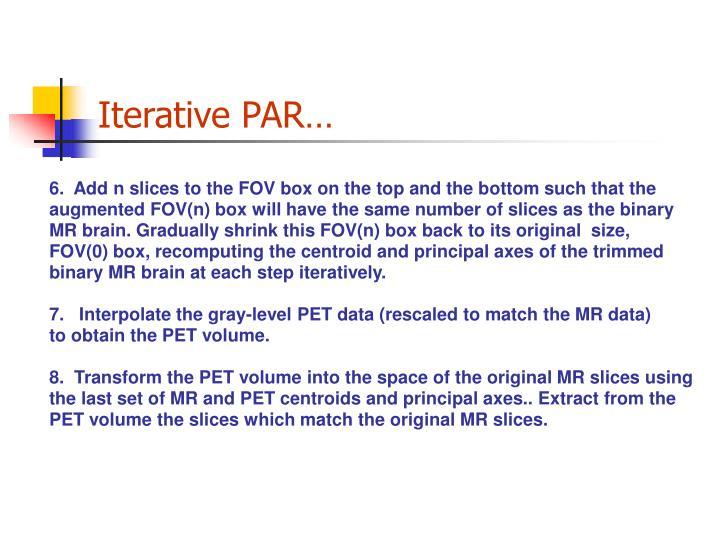 Iterative PAR…
