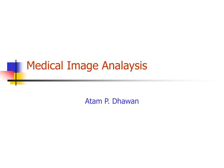 Medical image analaysis