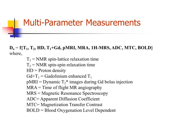 Multi-Parameter Measurements