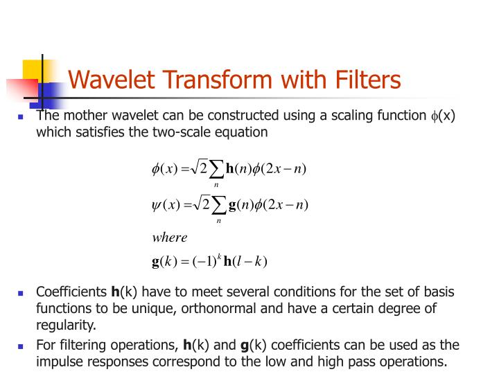 Wavelet Transform with Filters
