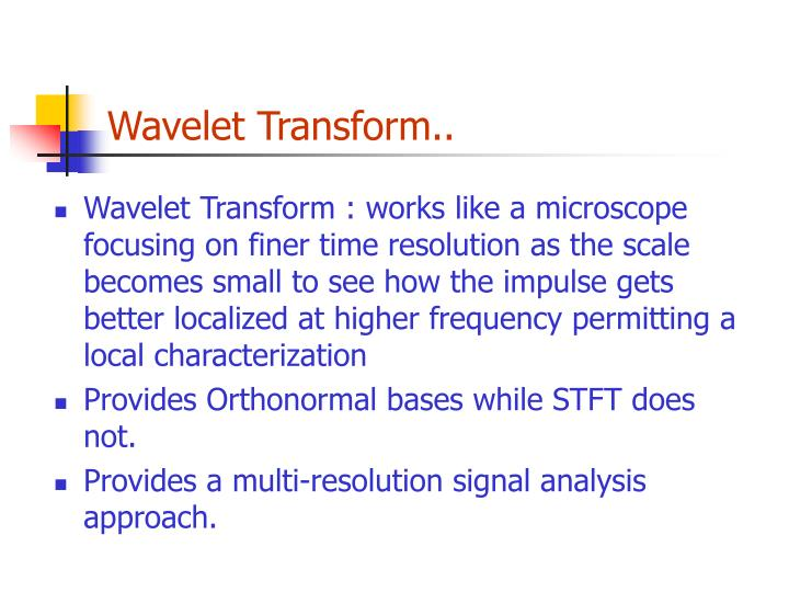 Wavelet Transform..