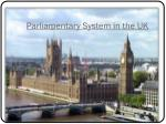 parliamentary system in the uk