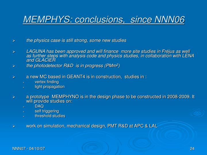 MEMPHYS: conclusions,  since NNN06