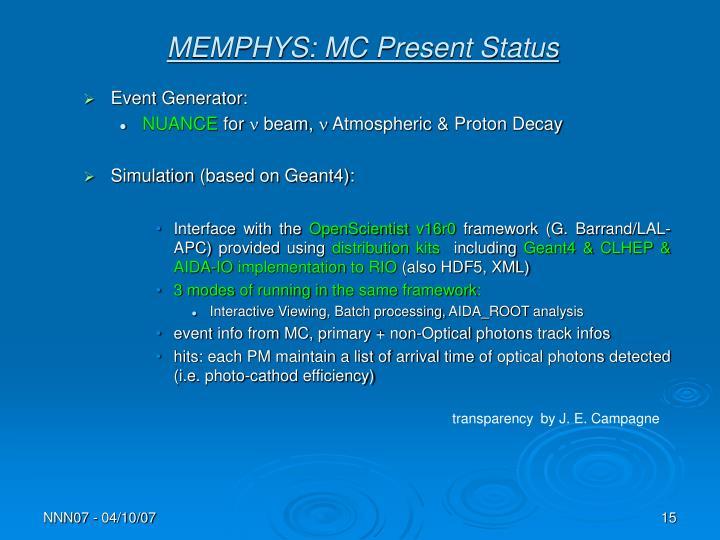 MEMPHYS: MC Present Status