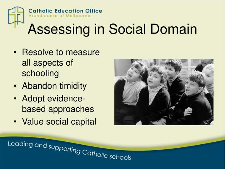 Assessing in Social Domain