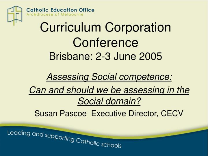 curriculum corporation conference brisbane 2 3 june 2005
