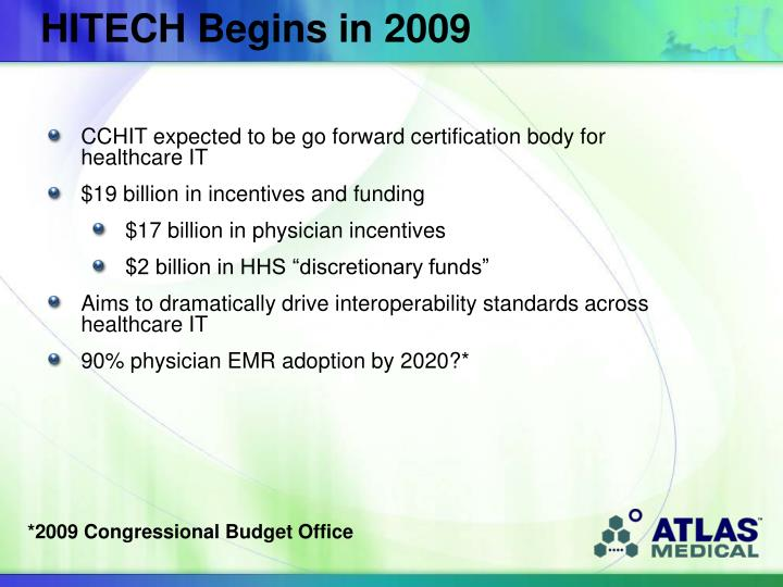 HITECH Begins in 2009
