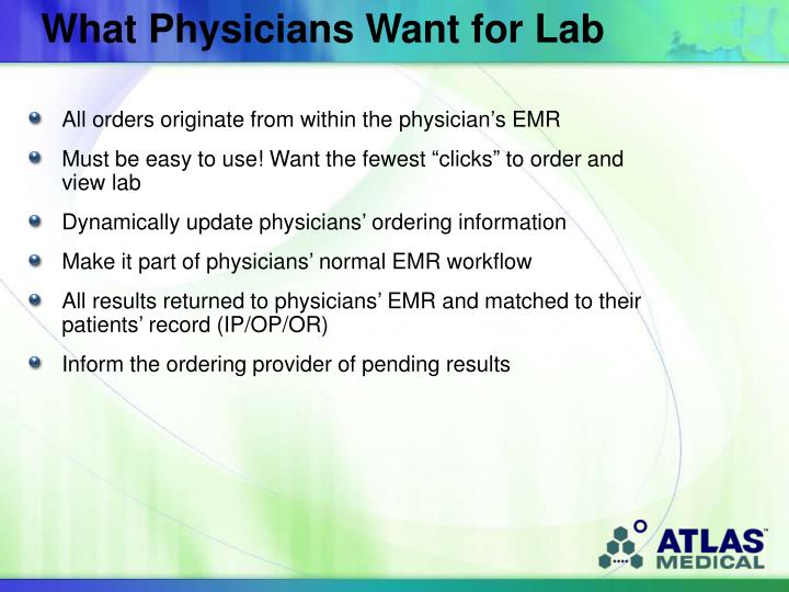 What Physicians Want for Lab