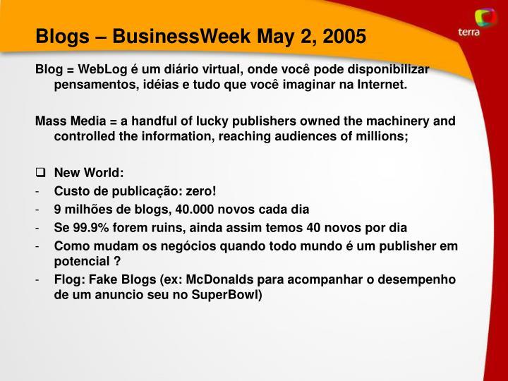 Blogs – BusinessWeek May 2, 2005