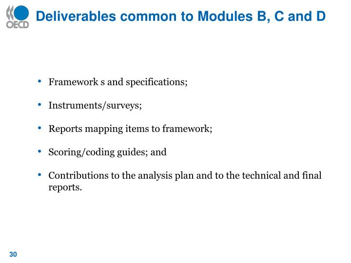Deliverables common to Modules B, C and D