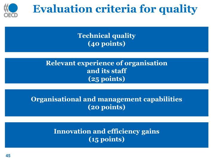 Evaluation criteria for quality