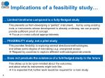 implications of a feasibility study