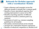 rationale for modular approach with a coordination module
