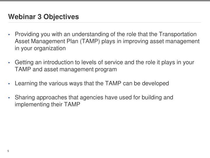 Webinar 3 Objectives