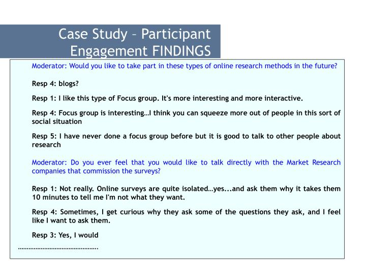 Case Study – Participant Engagement FINDINGS