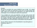 case study recruitment stage 1