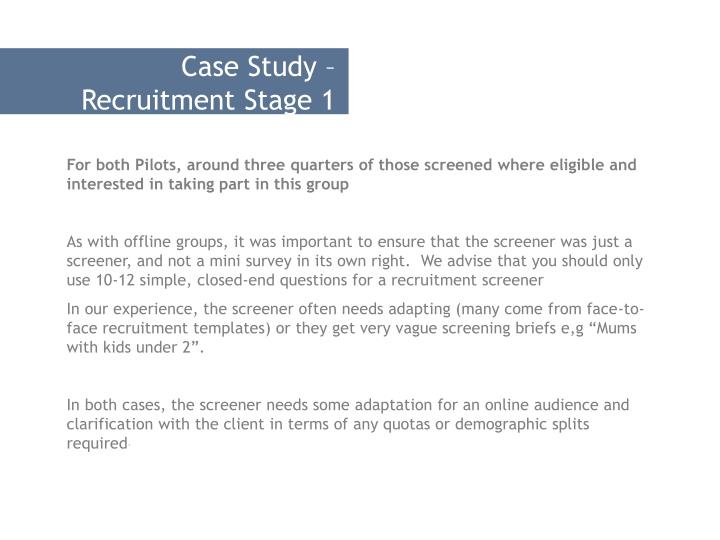 Case Study – Recruitment Stage 1